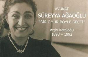 İlk Kadın Avukat: Süreyya Ağaoğlu