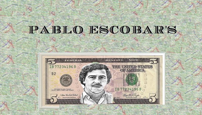 Pablo Escobar'ın serveti ne kadar