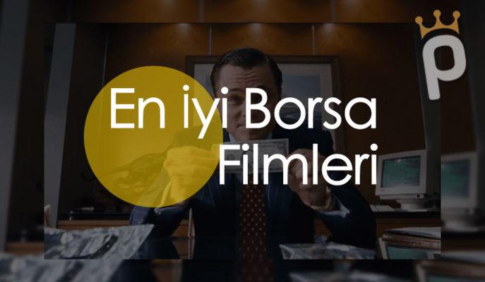 Borsa ve Finans Dünyasıyla İlgili En İyi 30 Film