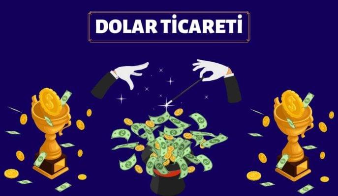 Dolar Ticareti Nasıl Yapılır? Dolardan Para Kazanmak için Öneriler