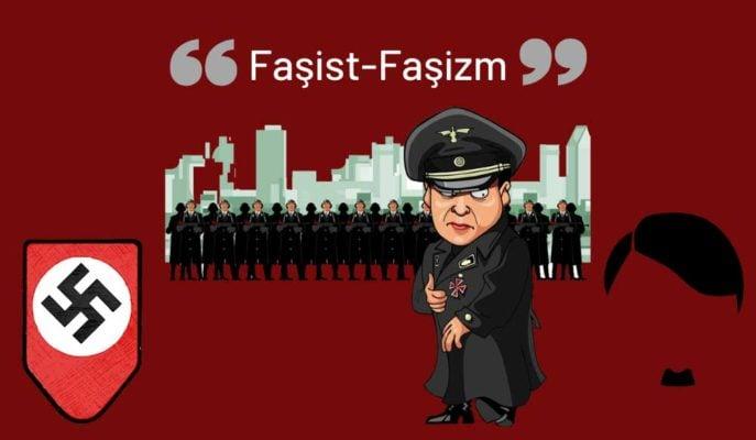 Faşist Ne Demek? Kime Denir? Kısaca Faşizm Nedir?