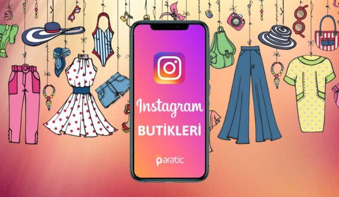 Türkiye'nin En İyi 35 Instagram Butiği ve İsimleri
