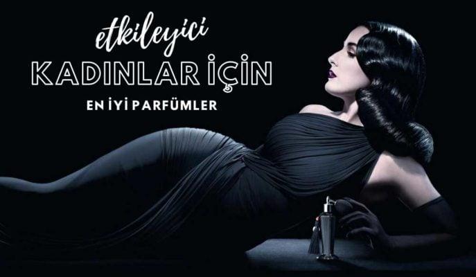 En İyi ve Kalıcı 50 Kadın Parfümü Listesi