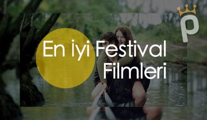 Festival Filmleri: En İyi 40 Sanat Filmi (2020 Güncel Liste)