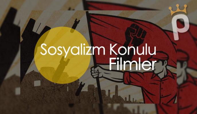 Sosyalizm Konulu En İyi 30 Film (2020 Güncel Liste)