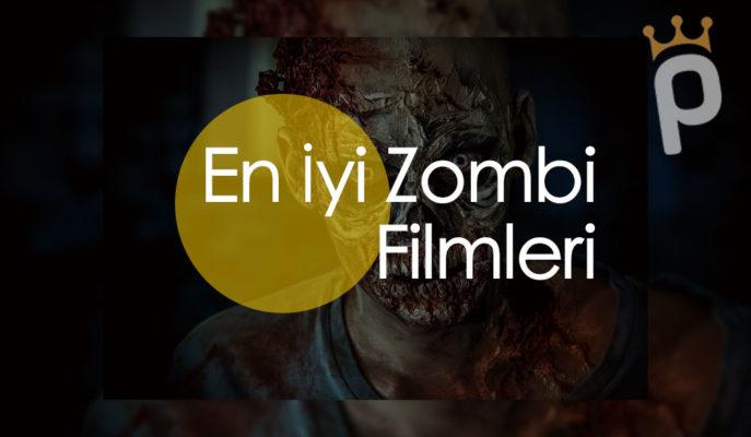 En İyi 30 Zombi Filmi (2020 Güncel Liste)