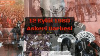 1980 Askeri Darbesi: 12 Eylül İhtilalinin Nedenleri, Sonuçları ve Acı Bilançosu