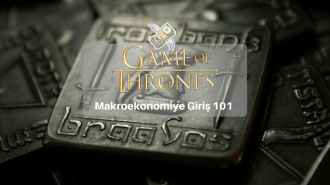 Game of Thrones'tan Makroekonomi Dersi!
