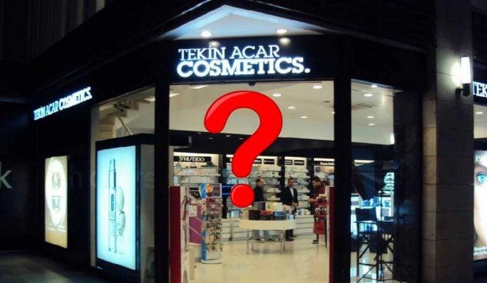 Tekin Acar'ın Kozmetik Mağazaları Bir Bir Kapanıyor!