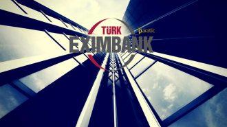 Türk Eximbank Dünyanın En Büyük Ulusal Kalkınma Bankasından Kredi Sağladı