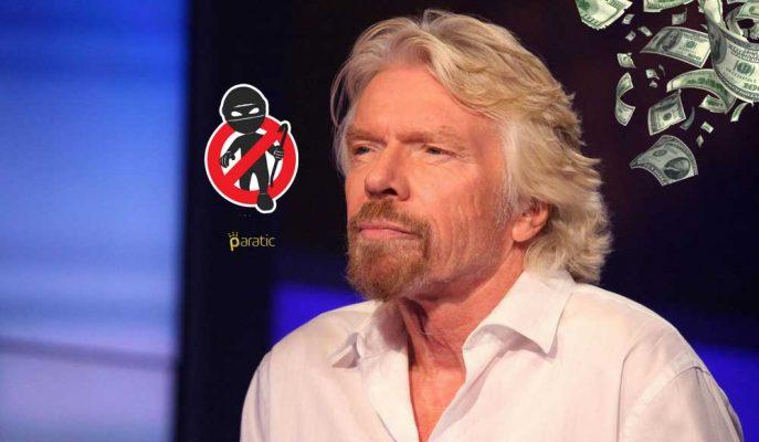 """Richard Branson Uyarıyor: """"Ben Kurtuldum Ama Arkadaşımın 2 Milyon Doları Gitti"""""""
