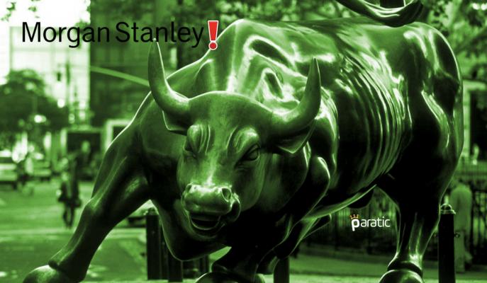 Morgan Stanley'den Boğa Piyasası Bitiyor Uyarısı!