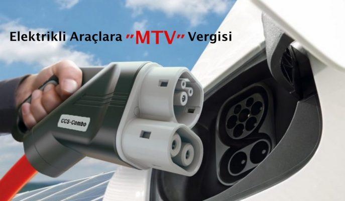 """Elektrikli Araçlar da """"MTV""""ye Tabi Tutulacak!"""