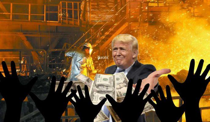 """ABD'li Çelik Üreticisi Ek Vergi Kararını Savundu, Ekonomistler """"Büyük İş Kaybı Olacak"""" Dedi!"""