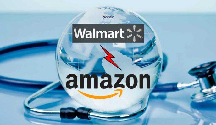 Amazon'dan Sonra Wal-Mart da Sağlık Sektörüne Giriş Yapıyor!