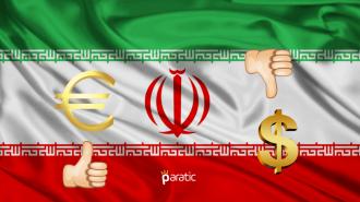 İran'da Döviz İşlemlerinde Bundan Sonra Euro Kullanılacak