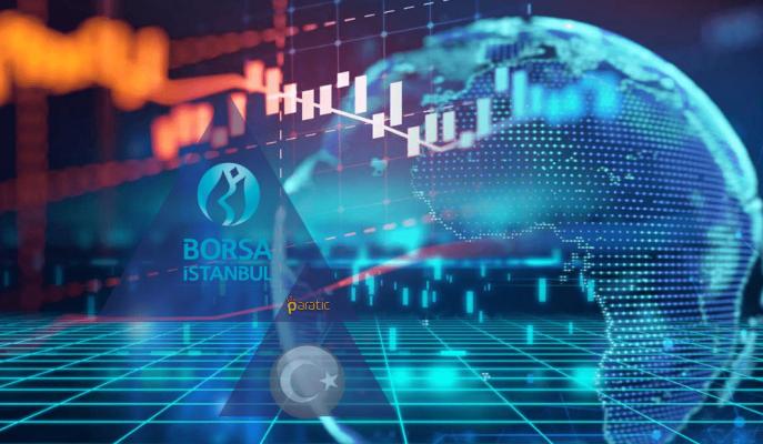BIST Satış Ağırlıklı Küresel Piyasalara Ters Hareket Ediyor