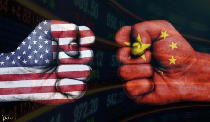 ABD – Çin Ticaret Savaşının Bütün Aşamaları ve Türkiye'ye Yansıması!