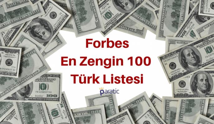 Forbes'in En Zengin 100 Türk Listesi'ndeki Milyarder Sayısı Azaldı