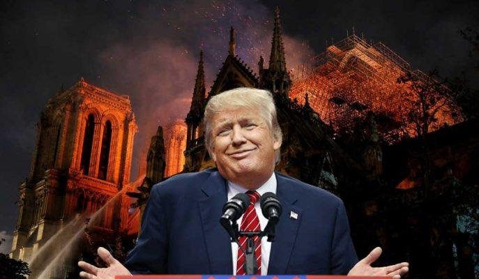 Trump Notre Dame Katedrali Yangını için Fransa'ya Uçan Su Tankerleri Önerdi!