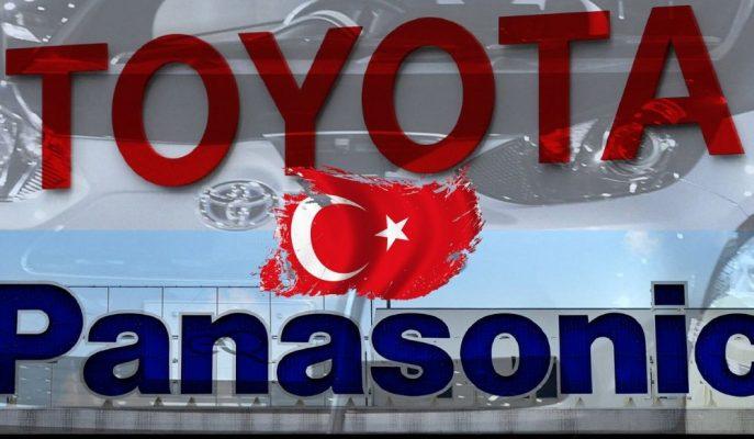 Toyota ve Panasonic Araç Batarya Üretim Üssünü Türkiye Olarak Belirledi!