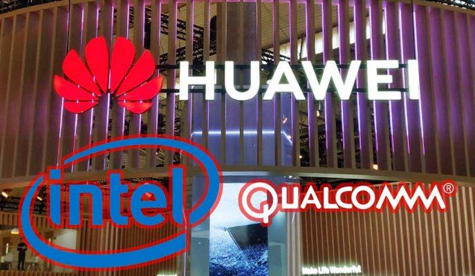 Intel ve Qualcomm'dan Şaşırtan Huawei Açıklaması: Yasaklar Kaldırılmalı!