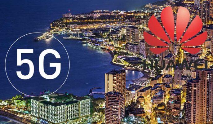 Huawei 5G Altyapısının Startını Monako'da Verdi