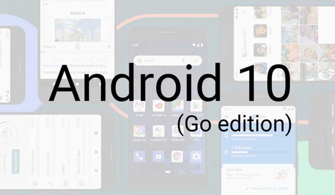 Google Düşük Donanımlı Akıllı Telefonlar için Android 10 Go Edition Sunmaya Hazırlanıyor