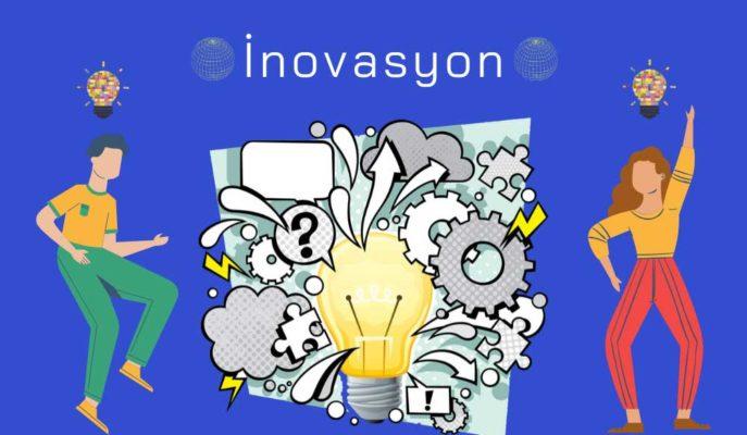 İnovasyon Nedir, Örnekleri ve Çeşitleri Nelerdir?