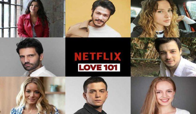 Netflix Yeni Türk Dizisi Aşk 101'in Gösterim Tarihini Açıkladı