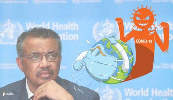 DSÖ Koronavirüste Daha Kötü Günler için Uyarsa da Ülkeler Aceleci