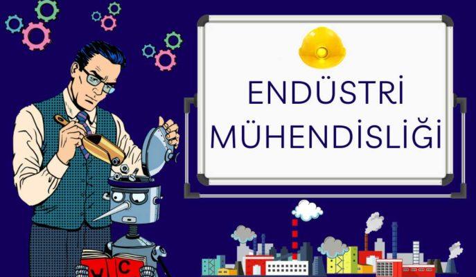 Endüstri Mühendisliği Nedir? Mezunlar için İş Olanakları ve Maaşı