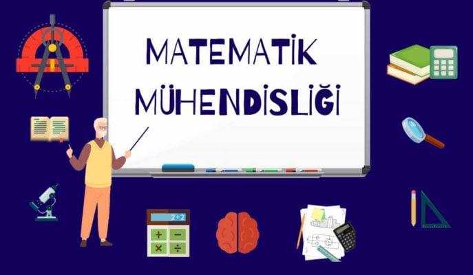 Matematik Mühendisliği Nedir? Mezunlar için İş Olanakları ve Maaşı