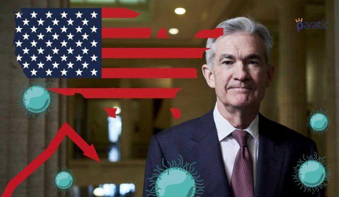 FED Başkanı: Benzeri Olmayan Ekonomik Gerilemenin Ortasındayız