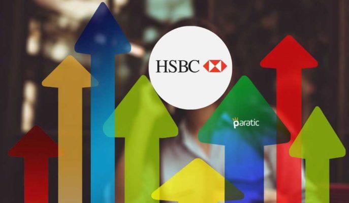 HSBC: Piyasalar Tüm Olasılıklara Karşı Plan Yapmalı
