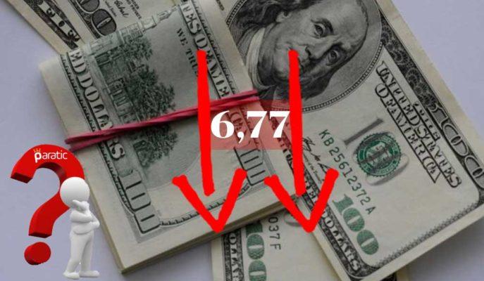 Piyasa Hareketliliğiyle Düşüşe Geçen Dolar 6,77'ye Kadar Çekildi