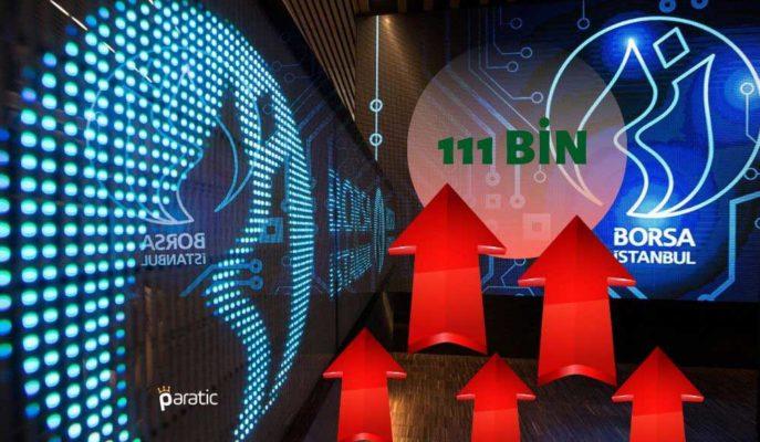 BIST 100 Endeksi 111 Bin Puan Üzerinde Kalıcılık Sağlamaya Çalışıyor