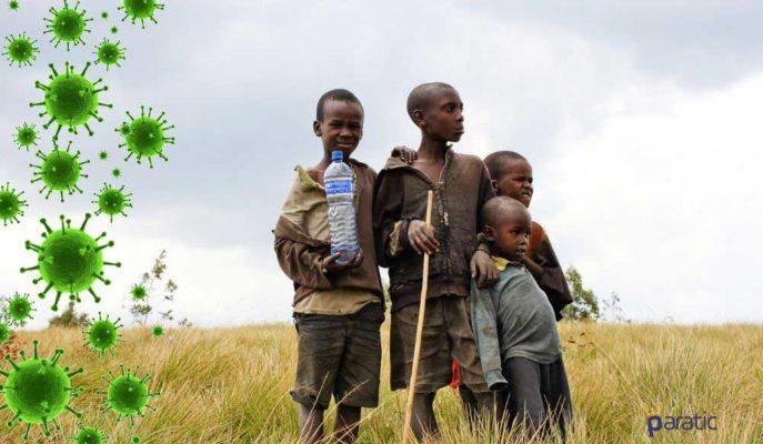 Covid-19 Salgını Afrika'daki Aşırı Yoksulluğu Daha da Artıracak