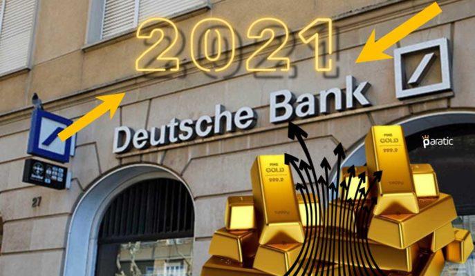 Deutsce Bank/Hsueh 2021 Sonunda Ons Altının 2000 Doları Göreceğini Savundu