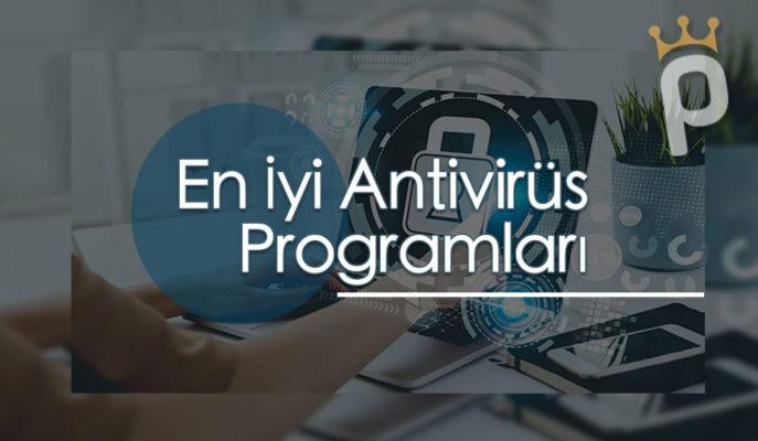 En İyi ve Ücretsiz 10 Antivirus Programı
