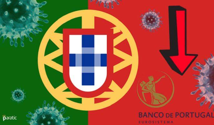 Portekiz Merkez Bankası GSYİH için Düşüş Tahmini %9,5'e Çekti