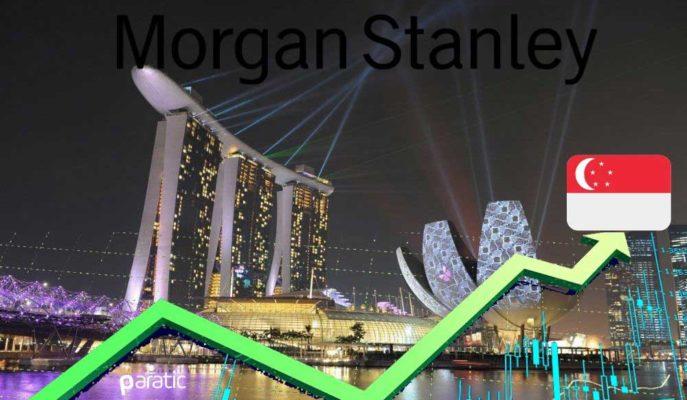 Morgan Stanley Önümüzdeki Bir Yıl Singapur Hisselerinin Yükselmesini Bekliyor