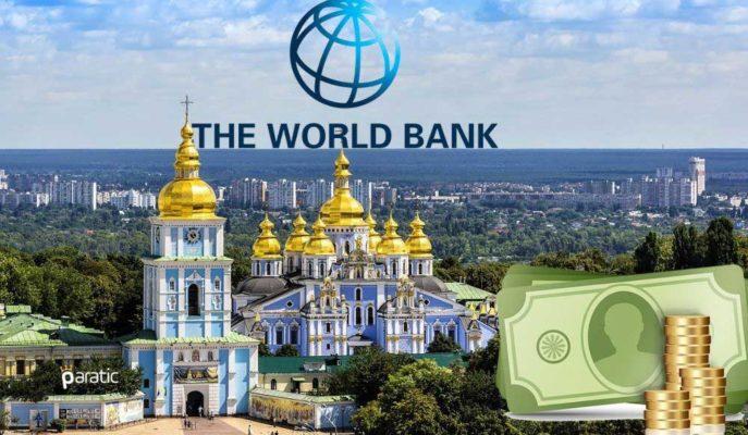 Ukrayna Dünya Bankası'ndan 350 Milyon Dolarlık Kredi Alacak