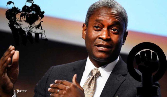 FED/Bostic: Irkçılık Amerikan Ekonomisinde Sıkıntı Yaratıyor