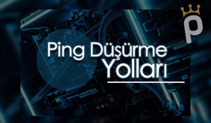 Ping Nedir? Ping Düşürme Nasıl Yapılır?