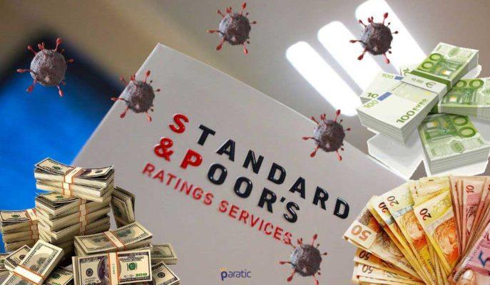S&P: Hükümetlerin Daha Fazla Mali Destekten Başka Seçeneği Yok