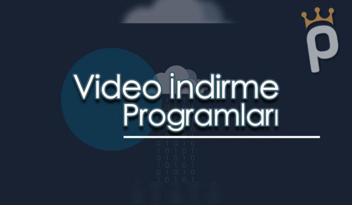 Video İndirme Programları: En İyi 10 Program İnceleme Listesi