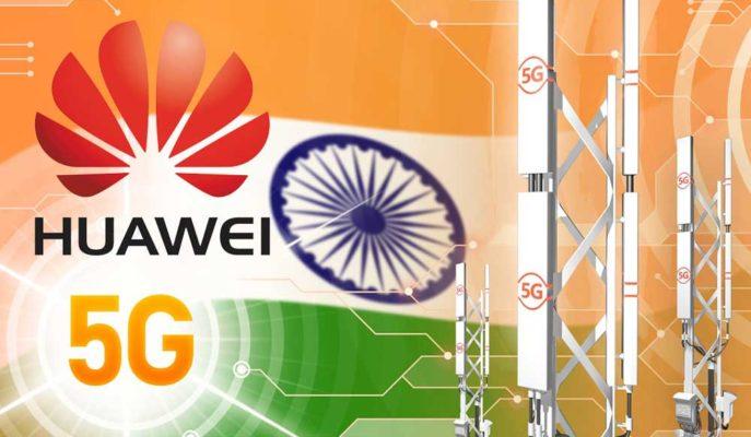 Huawei'nin 5G Ekipmanlarına ABD'den Sonra Hindistan'dan da Yasak Geliyor