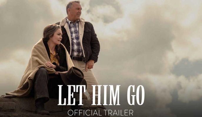 Kevin Costner'ın Başrolünde Olduğu Let Him Go Filminin Fragmanı Yayınlandı