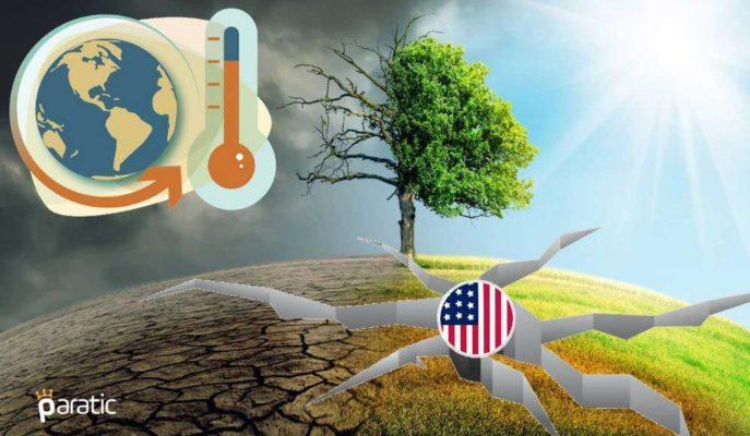ABD Finans Sistemi İklim Değişikliğinin Riskleriyle Karşı Karşıya